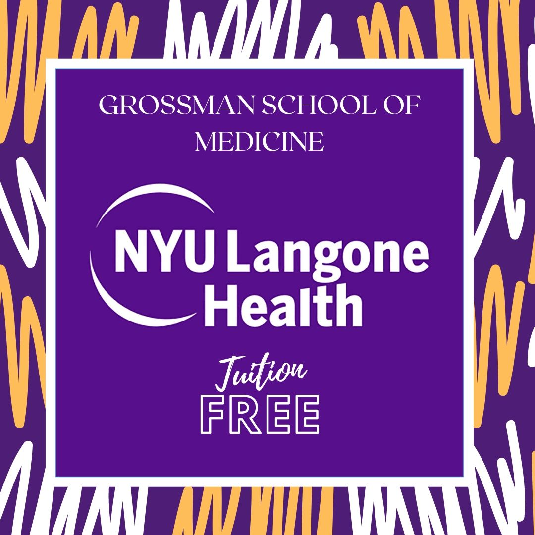 Tuition Free Medical School NYU School of Medicine is Tuition Free