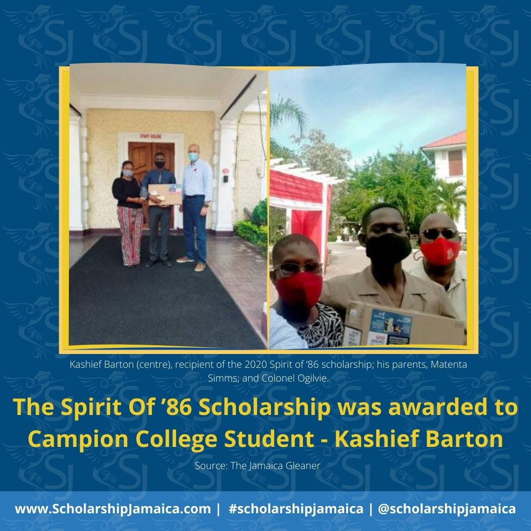 The 2020 Campion College student (Kashief Barton), a third-form student at the institution was awarded the Spirit Of '86 Scholarship programme. He plans to use the award to help him achieve his paediatrician goal