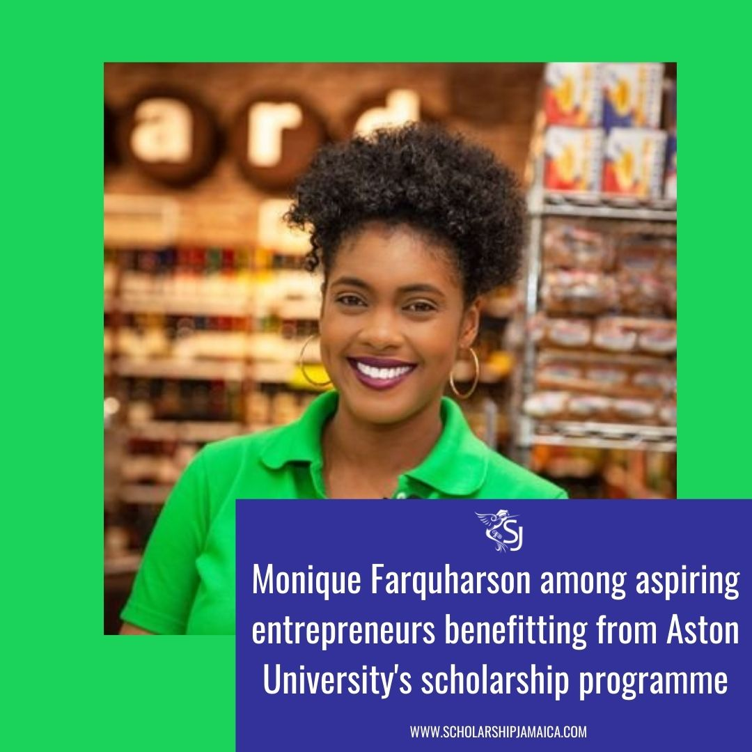 Monique Farquharson is among aspiring entrepreneurs benefitting from the Birmingham based Aston University's full entrepreneur scholarship programme with grants to start their business when the course of study is complete.