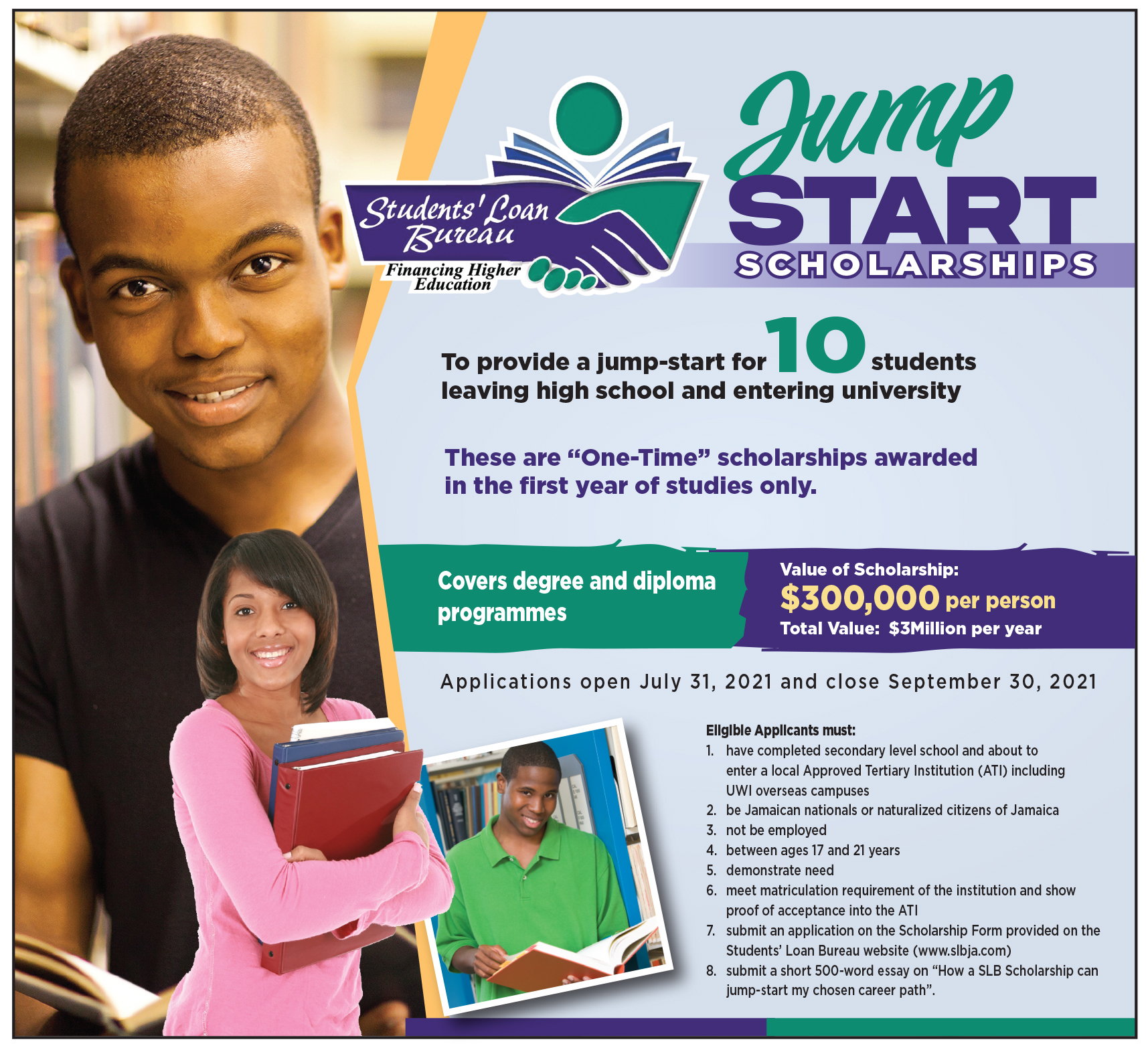 The Students' Loan Bureau (SLB) is reminding persons that the deadline to apply for the SLB Jump-Start Scholarship is September 30, 2021.