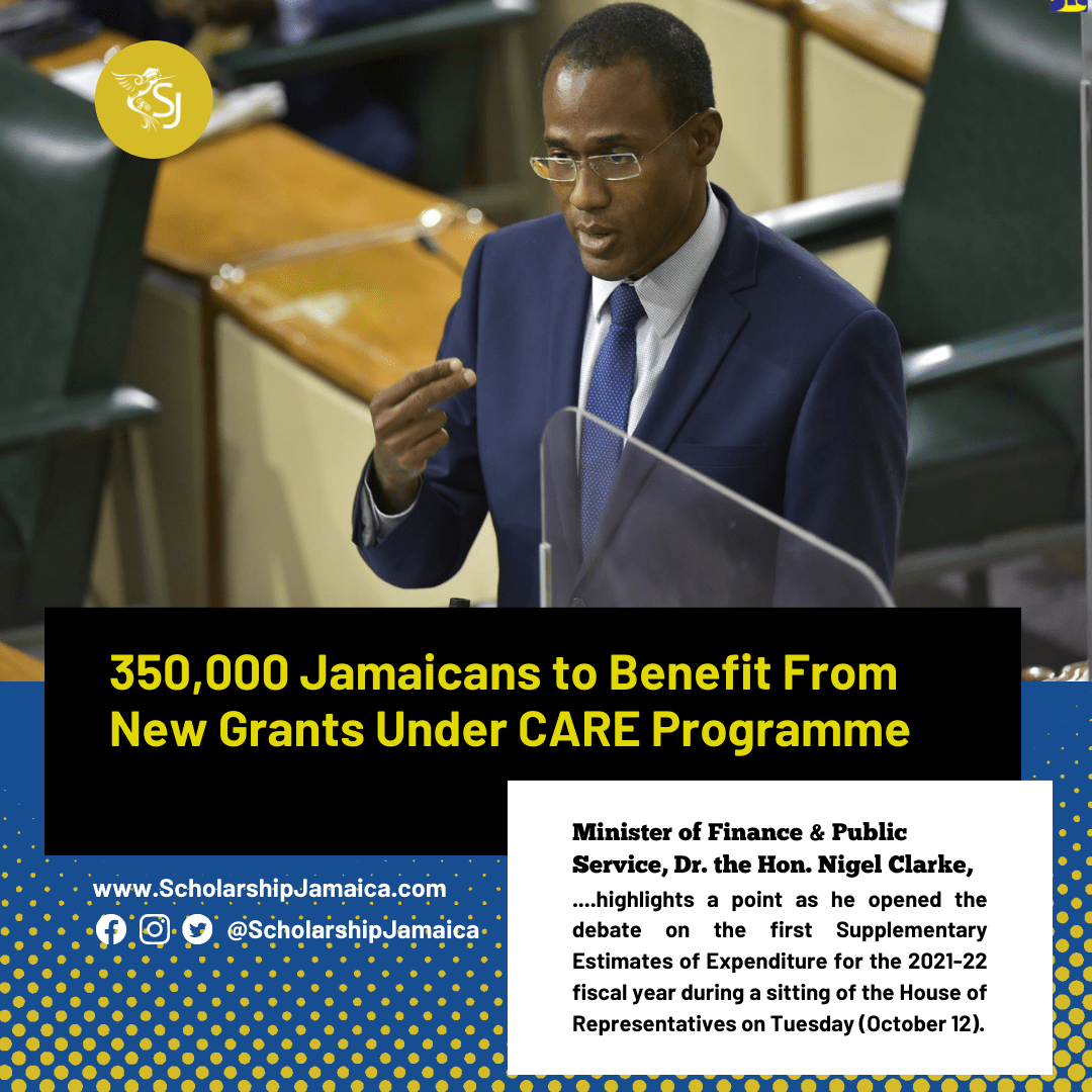 350,000 Jamaicans to Benefit From New Grants Under CARE Programme